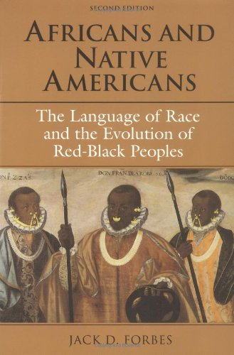 Africans and Native Americans: The Language of Race and...