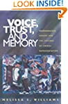Voice, Trust, and Memory: Marginalize...