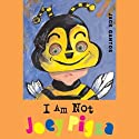 I Am Not Joey Pigza (       UNABRIDGED) by Jack Gantos Narrated by Jack Gantos