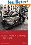 Russia's Wars in Chechnya 1994-2009.