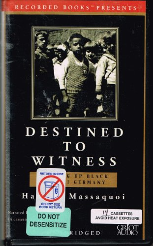 Destined to Witness: Growing Up Black in Nazi