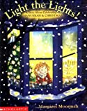 img - for Light The Lights! A Story About Celebrating Hanukkah And Christmas book / textbook / text book