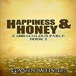 Happiness & Honey | Gavin Whyte