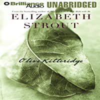 Olive Kitteridge (       UNABRIDGED) by Elizabeth Strout Narrated by Sandra Burr