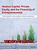 img - for Venture Capital, Private Equity, and the Financing of Entrepreneurship book / textbook / text book