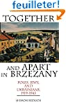 Together and Apart in Brzezany: Poles...