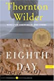The Eighth Day: A Novel (0060088915) by Wilder, Thornton