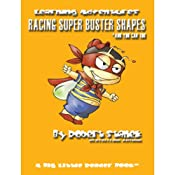 Racing Super Buster Shapes (And You Can Too): Bugville Jr. Learning Adventures | Robert Stanek