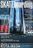 SKATEboarding JAPAN (スケートボーディング・ジャパン) 2015年 09月号