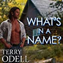 What's in a Name? (       UNABRIDGED) by Terry Odell Narrated by Pamela Almand, The Captain's Voice
