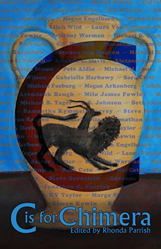 Book: C is for Chimera (Alphabet Anthologies Book 3)