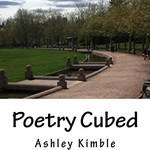 Poetry Cubed, Volume 3 | [Ashley Kimble]