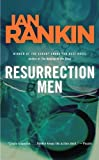 Resurrection Men: An Inspector Rebus Novel (Inspector Rebus Mysteries)