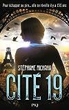 vignette de 'Cité 19 1 (Stéphane Michaka)'