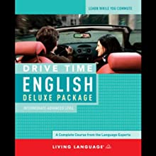 Drive Time English: Intermediate Level (       UNABRIDGED) by Living Language