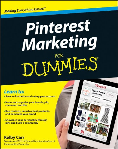 Pinterest Marketing For Dummies (For Dummies (Business & Personal Finance))
