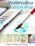 Watercolour Workshop: Simple Steps to...