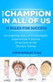 img - for The Champion in All of Us: 12 rules for success book / textbook / text book