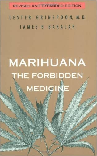 Marihuana: The Forbidden Medicine written by Lester Grinspoon