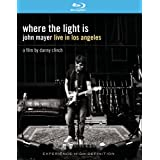 Where the Light Is: John Mayer Live In Los Angeles [Blu-ray]by John Mayer