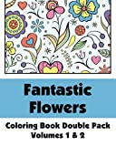 Fantastic Flowers Coloring Book Double Pack (Volumes 1 & 2) (Art-Filled Fun Coloring Books)