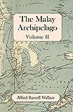 The Malay Archipelago, Volume II