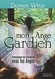 Mon Ange Gardien - Témoignages de rencontres avec les Anges