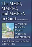img - for The MMPI, MMPI-2 & MMPI-A in Court: A Practical Guide for Expert Witnesses and Attorneys by Pope, Kenneth S., Butcher, James N., Seelen, Joyce (2006) Hardcover book / textbook / text book