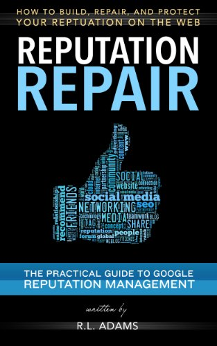 reputation-repair-how-to-build-repair-and-protect-your-reputation-on-the-web-reputation-management-s