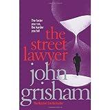 The Street Lawyer (0099244926) by John Grisham