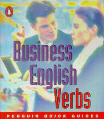 Business English: Verbs (Penguin quick guide)