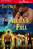 img - for The Alpha's Fall [Great Wolves of Passion, Alaska 2] (Siren Publishing LoveXtreme Forever - Serialized): 1 book / textbook / text book