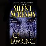 Silent Screams | C. E. Lawrence