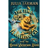 Time-Travelling Cat and the Great Victorian Stinkby Julia Jarman