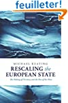 Rescaling the European State: The Mak...
