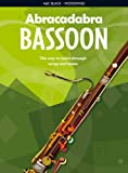 img - for Abracadabra Bassoon: The Way to Learn Through Songs and Tunes book / textbook / text book
