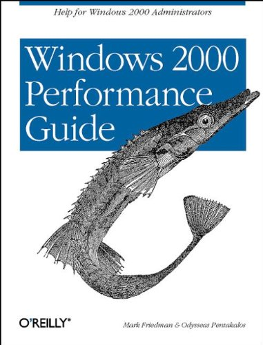 Windows 2000 Performance Guide: Help For Administrators And Application Developers