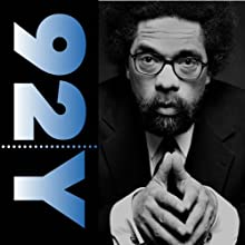Cornel West and Susan Neiman: Race and Religion in the Presidential Election (       ABRIDGED) by Cornel West Narrated by Susan Neiman