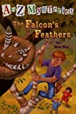 A to Z Mysteries:The Falcon's Feathers(A Stepping Stone Book(TM))