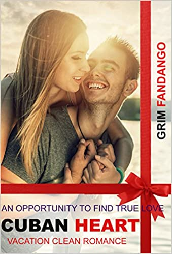 CLEAN ROMANCE :CUBAN HEART: Sweet Romance, Christian Clean Romance, Love, Warm (Inspirational Clean Romance Women's Fiction Short Stories)