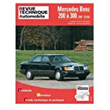 RTA 727.1 - Mercedes Benz 200 � 300 (W 124)par Collectif