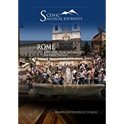 Naxos Scenic Musical Journeys Rome A Musical Tour of the City's Past and Present