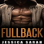 Fullback: A Sports Romance | Jessica Sarah