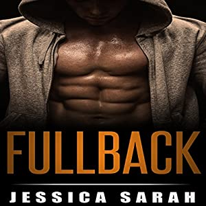 Fullback: A Sports Romance Audiobook