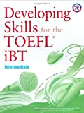 Developing Skills for the iBT TOEFL: Intermediate (Combined Book)