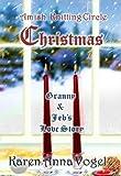Amish Knitting Circle Christmas: Granny & Jebs Love Story