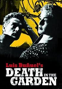 LUIS BUNUEL'S DEATH IN THE GARDEN (Bilingual)