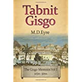 Tabnit Gisgo: The Gisgo Chronicles Volume 1 323BC-321BCby M D Eyre