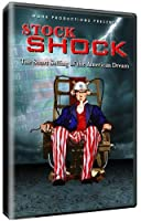 Stock Shock-The Short Selling of the American Dream