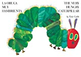img - for The Very Hungry Caterpillar/La oruga muy hambrienta (World of Eric Carle (Philomel Books)) (Spanish Edition) book / textbook / text book